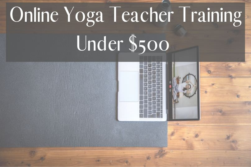 Affordable online yoga teacher training courses to join in 2021. Learn about inexpensive online YTT's that are Yoga Alliance approved.