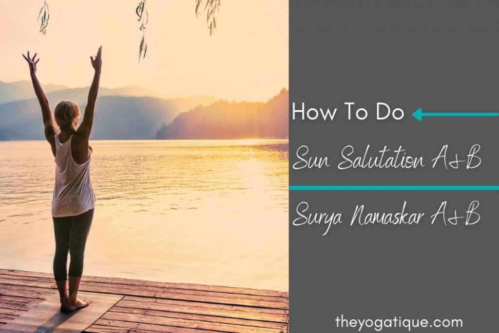 How to do sun salutation yoga.