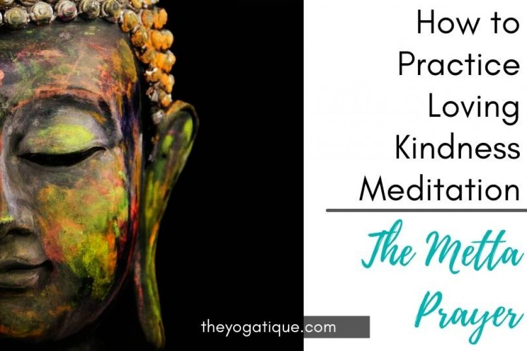 Loving kindness meditation tips. The Buddhist metta prayer.